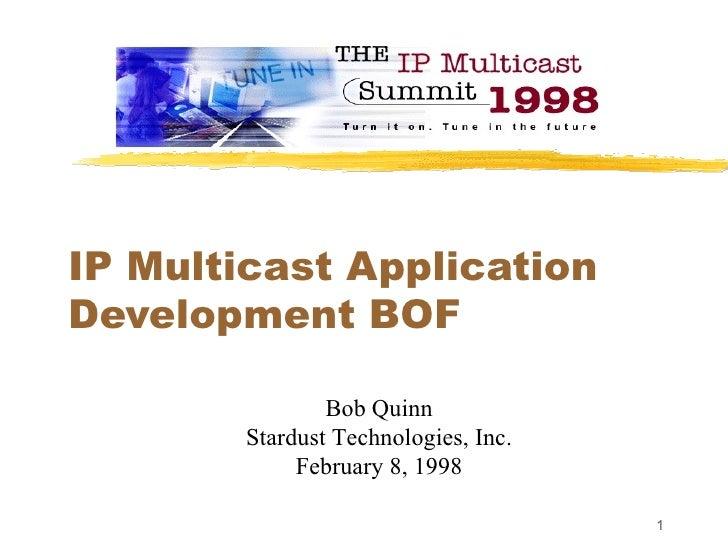 IPv4 Multicast Application Development