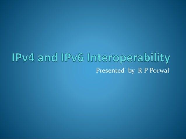 Presented by R P Porwal