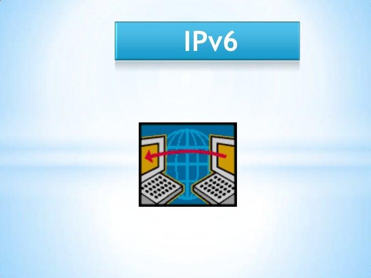 I pv6