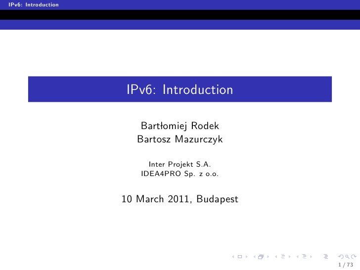 Ipv6 introduction - MUM 2011 presentation