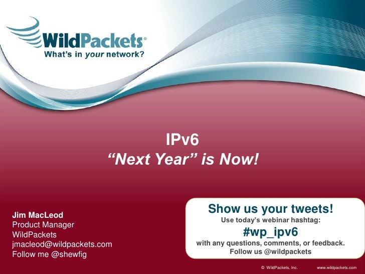 """IPv6                      """"Next Year"""" is Now!Jim MacLeod                                    Show us your tweets!          ..."""