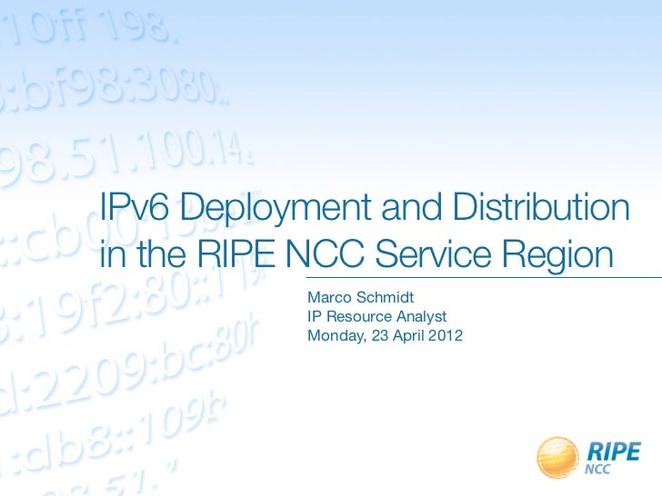 IPv6 Deployment and Distribution in the RIPE NCC Service Region