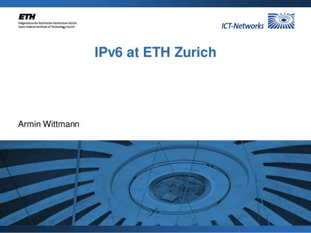 IPv6 strategy for deployment at ETH Switzerland