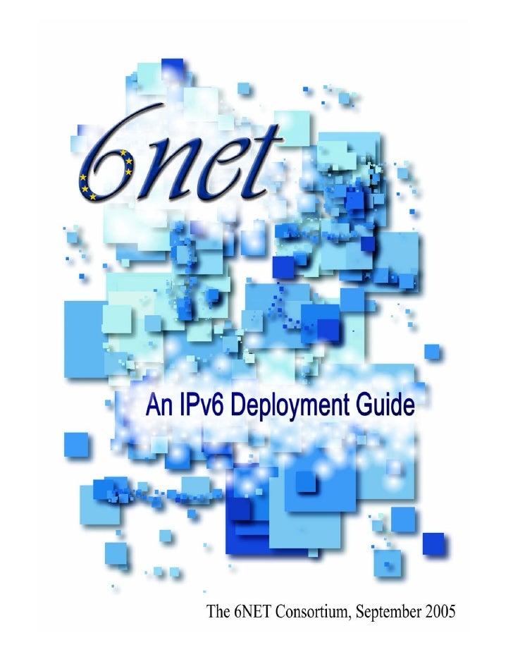 An IPv6 Deployment Guide       Editor: Martin Dunmore