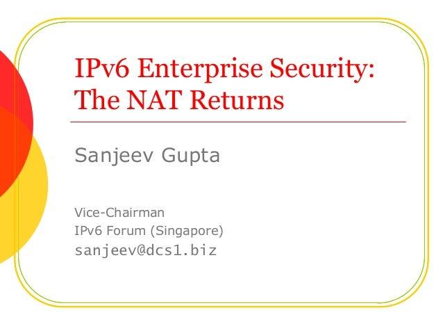 IPv6 Enterprise Security - The Nat Returns