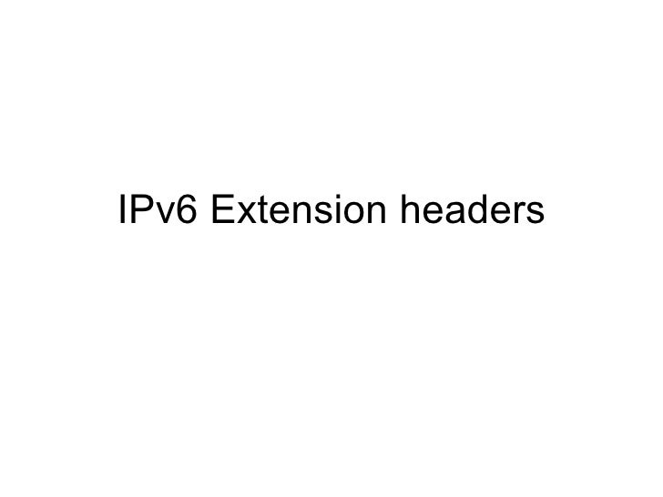 I Pv6 Extension Headers