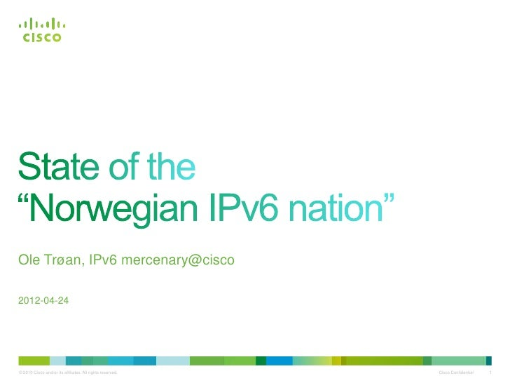 Ole Trøan - State of the Norwegian IPv6 Nation