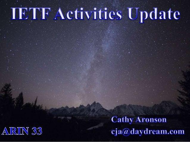 IETF Activities Update 1