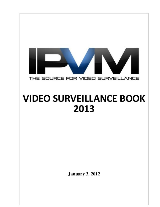 VIDEO SURVEILLANCE BOOK 2013 January 3, 2012
