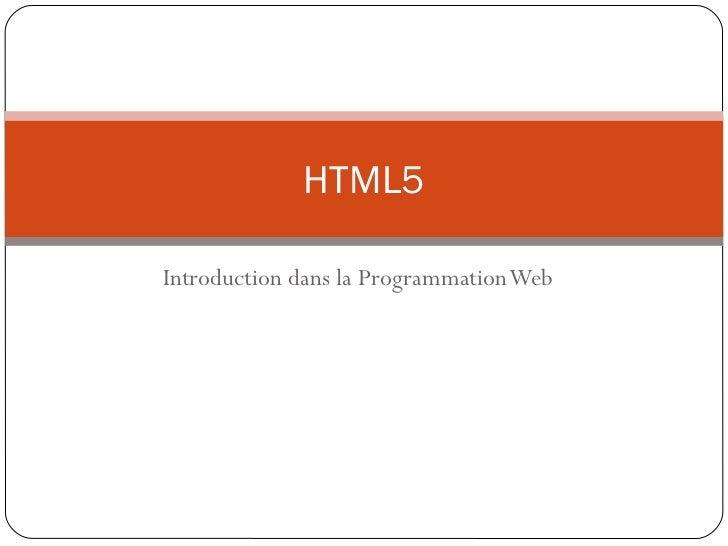 HTML5Introduction dans la Programmation Web