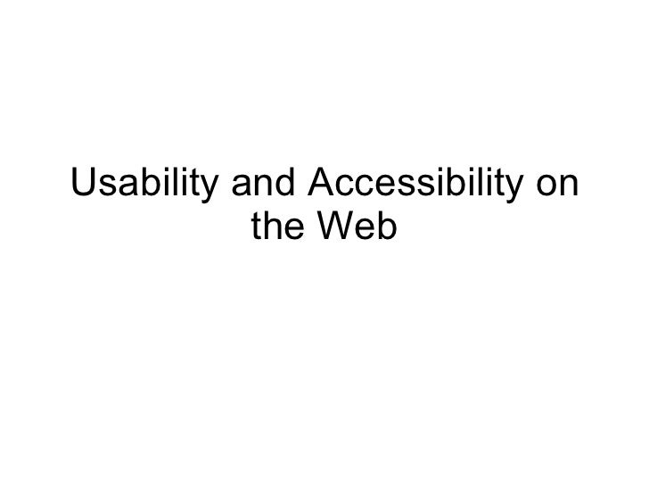 Usability and accessibility on the web