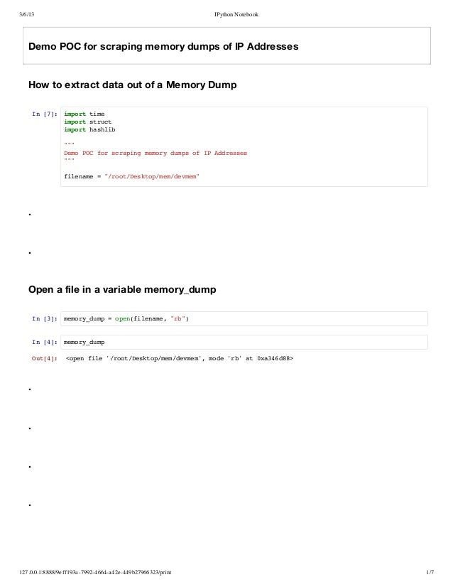 3/6/13                                                      IPython Notebook   Demo POC for scraping memory dumps of IP Ad...