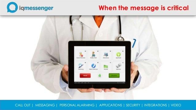 IQ Messenger: hét full IPplatformVoor zorg, detentie, industrie &dienstverlening, overheid,onderwijs en cultuurWhen the me...
