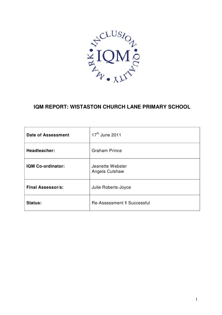 IQM REPORT: WISTASTON CHURCH LANE PRIMARY SCHOOLDate of Assessment   17th June 2011Headteacher:         Graham PrinceIQM C...