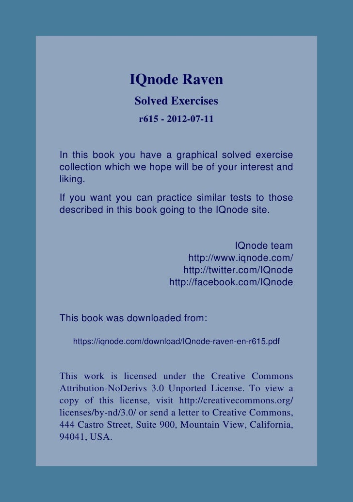 IQnode Raven                  Solved Exercises                   r615 - 2012-07-11In this book you have a graphical solved...