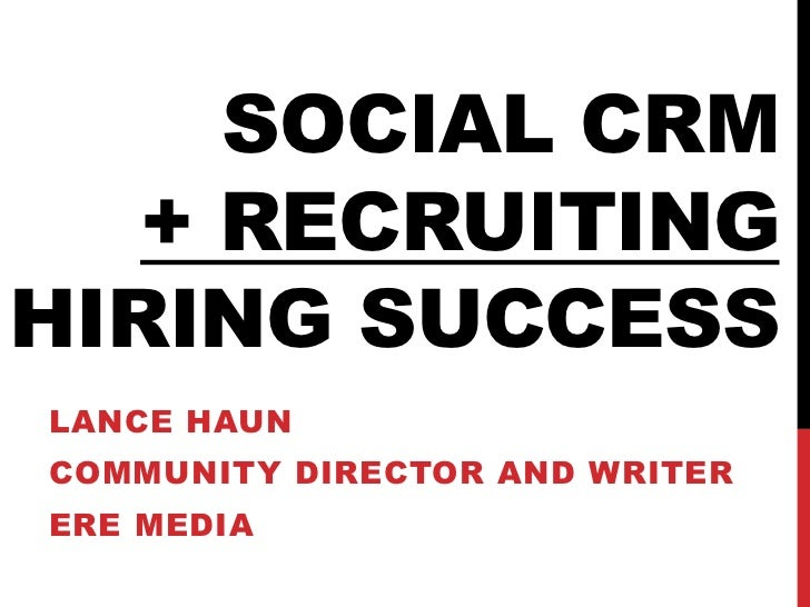 Social CRM and Recruiting Integration