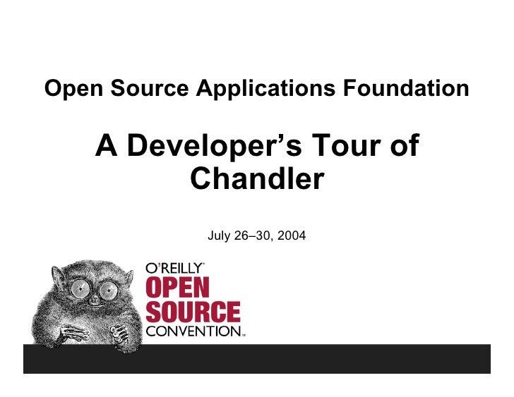 OSCON 2004: A Developer's Tour of Chandler