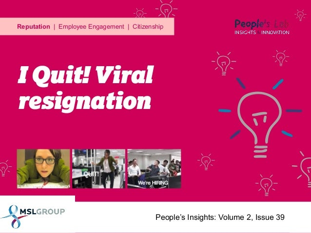 I Quit! viral resignation:People's Insights Volume 2, Issue 39