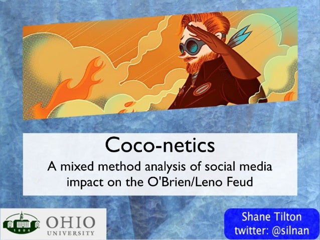 Coco-netics: A mixed method analysis of social media's impact on the O'Brien/Leno Feud