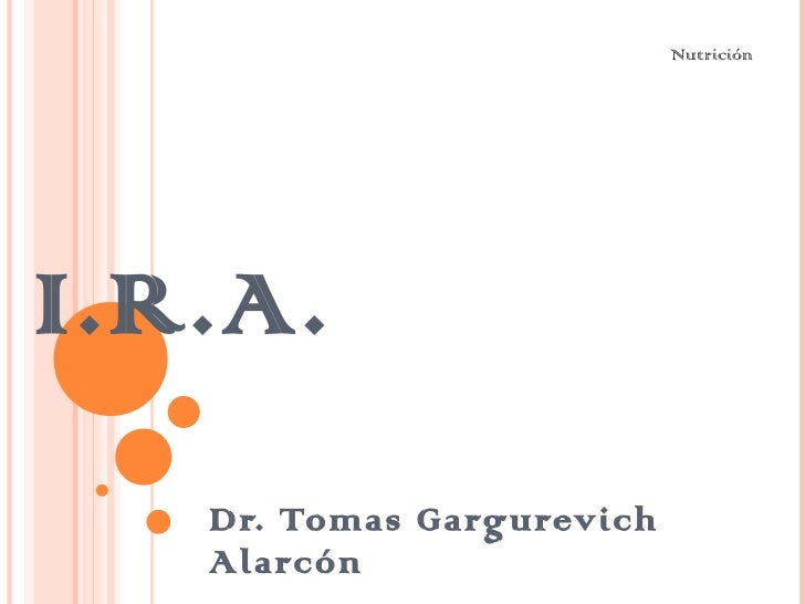 I.R.A. Dr. Tomas Gargurevich Alarcón  Nutrición
