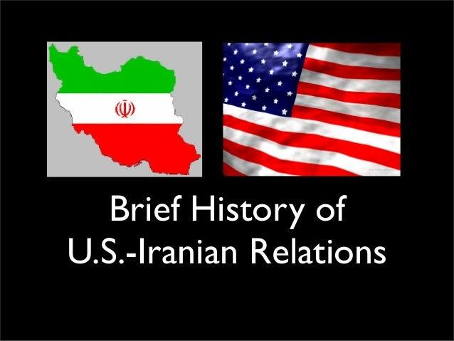 Brief History of U.S.-Iranian Relations