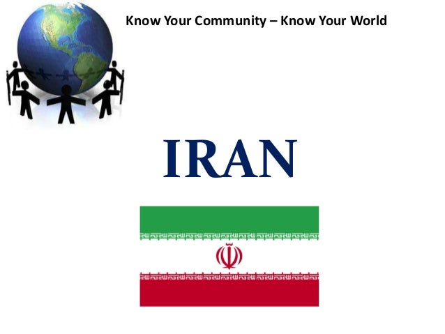 IRAN Know Your Community – Know Your World
