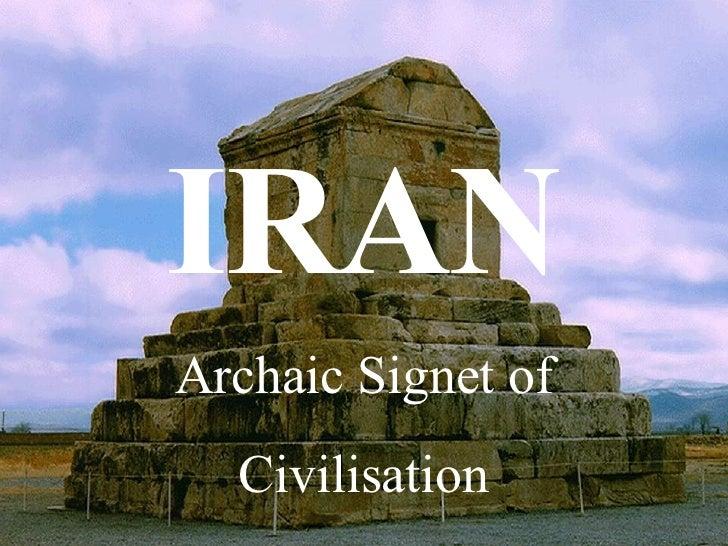 IRAN Archaic Signet of Civilisation
