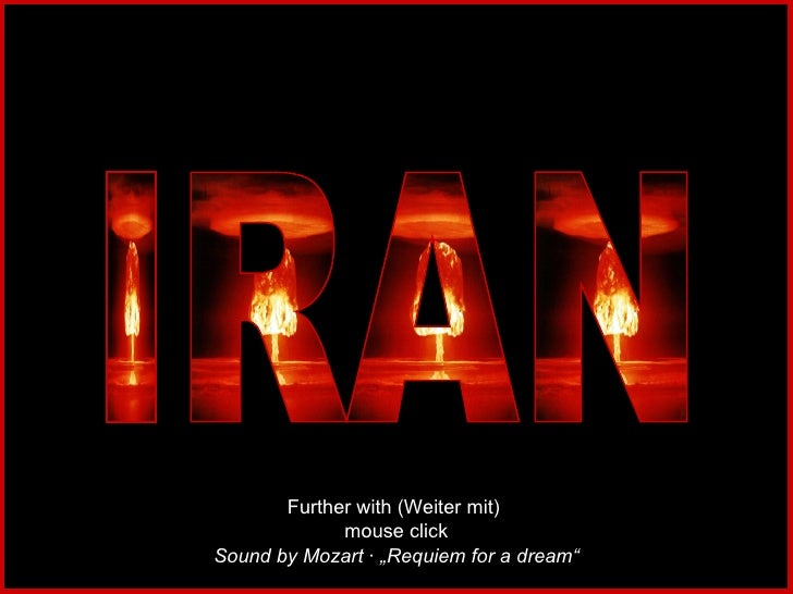 """IRAN Sound by Mozart · """"Requiem for a dream"""" Further with (Weiter mit)  mouse click"""