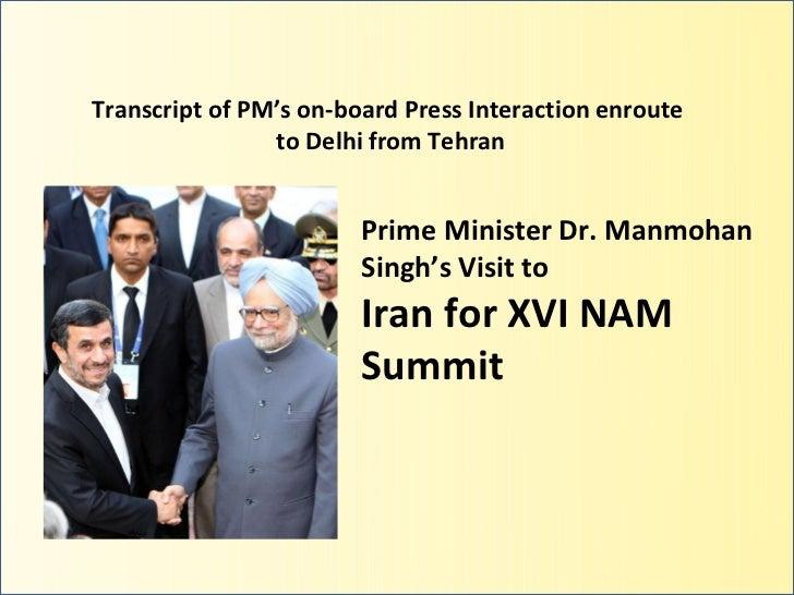 Transcript of PM's on-board Press Interaction enroute                to Delhi from Tehran                        Prime Min...