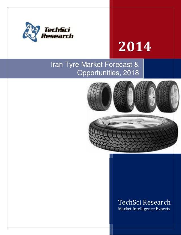 Iran Tyre Market Forecast & Opportunities, 2018