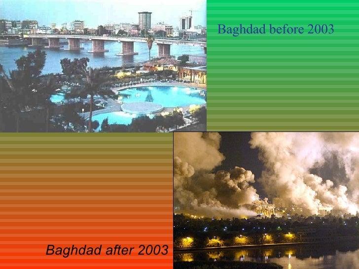 Baghdad before 2003 Baghdad after 2003