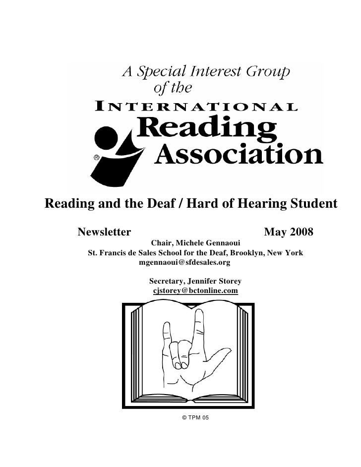 Reading and the Deaf / Hard of Hearing Student     Newsletter                                        May 2008             ...