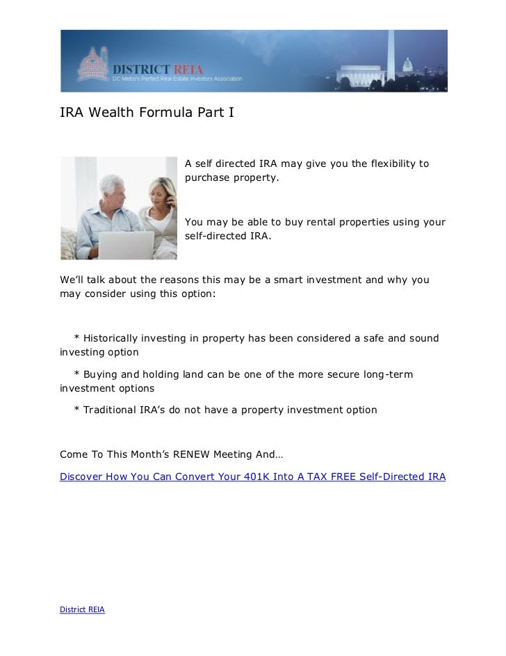 IRA Wealth Formula Part I                         A self directed IRA may give you the flexibility to                     ...