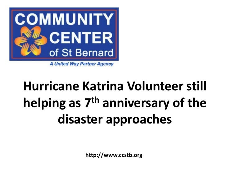 Hurricane Katrina Volunteer still helping as 7th anniversary of the disaster approaches