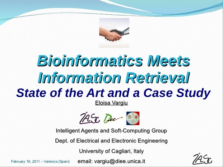 Bioinformatics Meets               Information Retrieval   State of the Art and a Case Study                              ...
