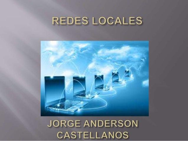 UNA RED LOCAL ES UN CONJUNTO DE  ORDENADORES CONECTADOS ENTRE SI  LOS CUALES PERMITEN COMPARTIR LA  INFORMACION Y OTRAS AP...