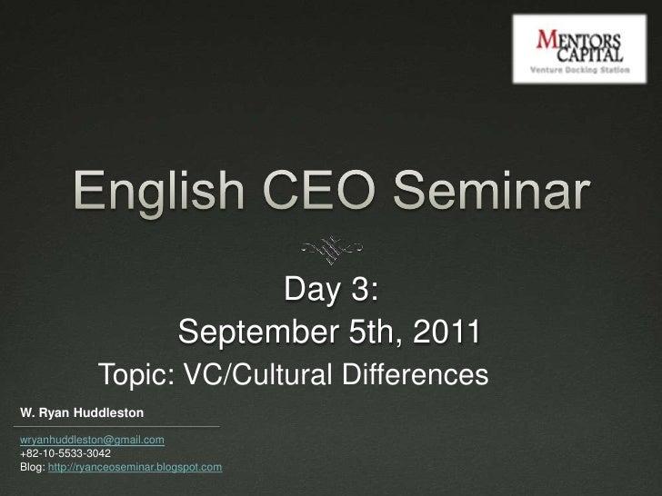 Ryan CEO English Seminar-Day 3