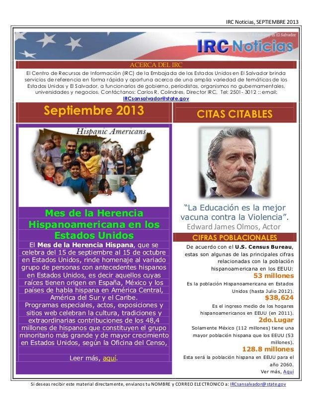IRC Noticias, SEPTIEMBRE 2013  ACERCA DEL IRC El Centro de Recursos de Información (IRC) de la Embajada de los Estados Uni...