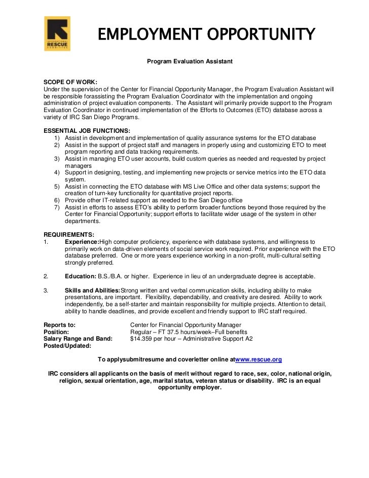 EMPLOYMENT OPPORTUNITY<br /> Program Evaluation Assistant<br />SCOPE OF WORK:<br />Under the supervision of the Center for...