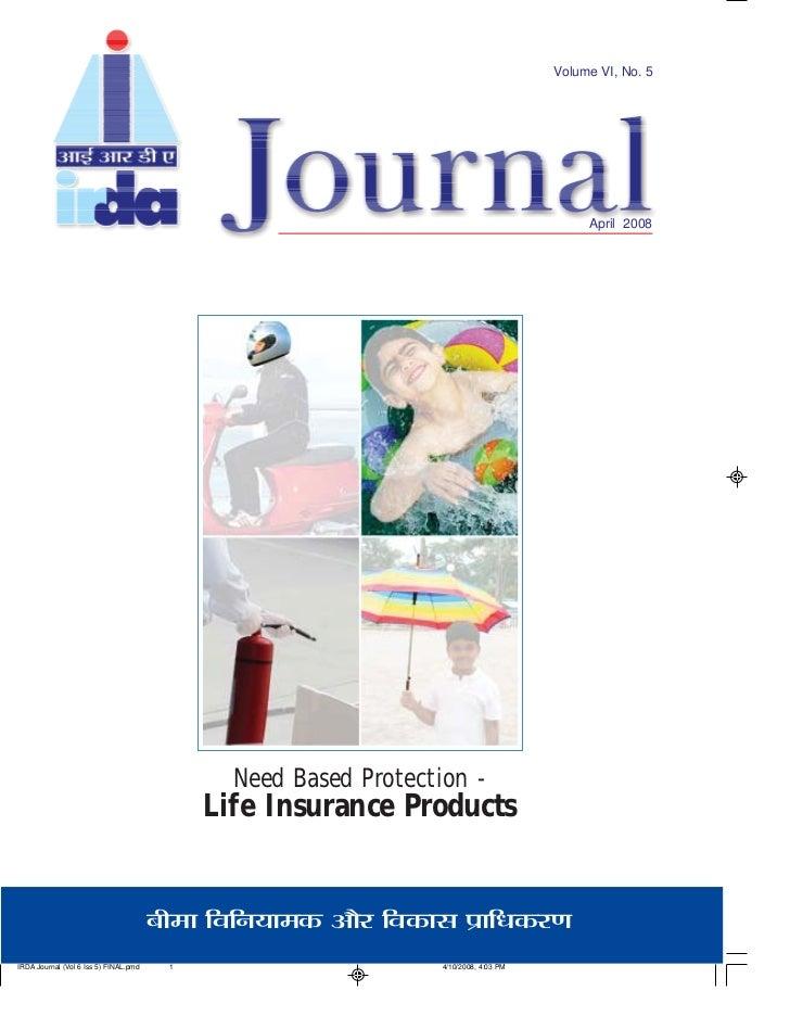 Volume VI, No. 5                                              April 2008            Need Based Protection -      Life Insu...