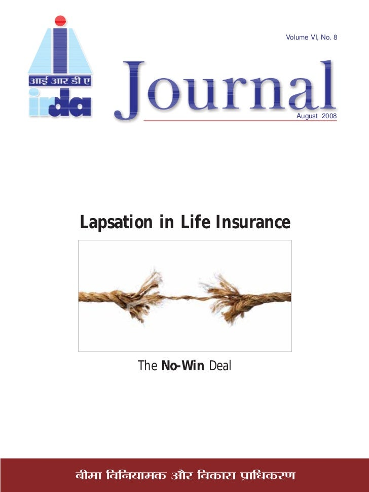 Volume VI, No. 8                                              August 2008     Lapsation in Life Insurance               Th...