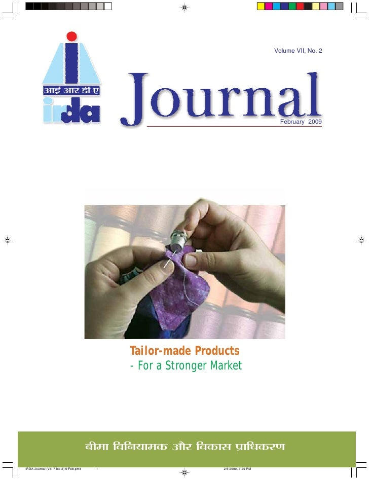Volume VII, No. 2                                          February 2009             Tailor-made Products         - For a ...