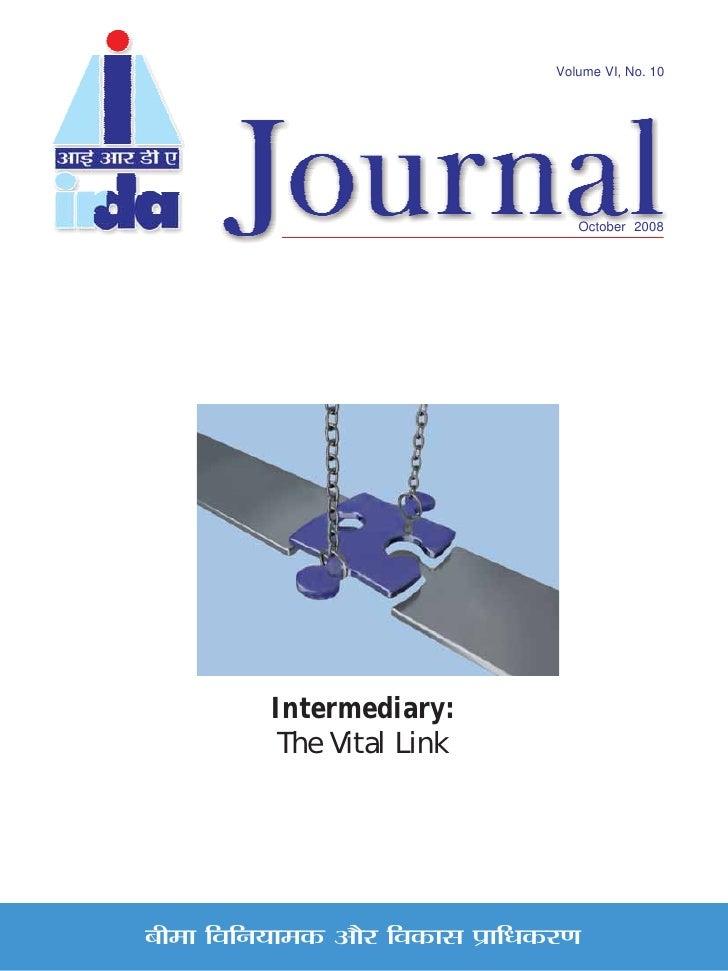 Volume VI, No. 10                                           October 2008                Intermediary:             The Vita...