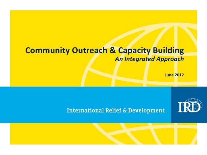 Community Outreach & Capacity Building                     An Integrated Approach                                    June ...