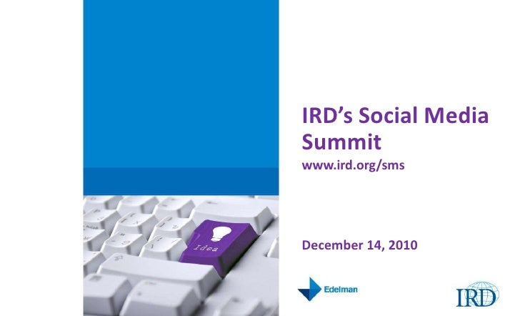 IRD Social Media Summit: Opening Remarks, IRD's Digital Journey