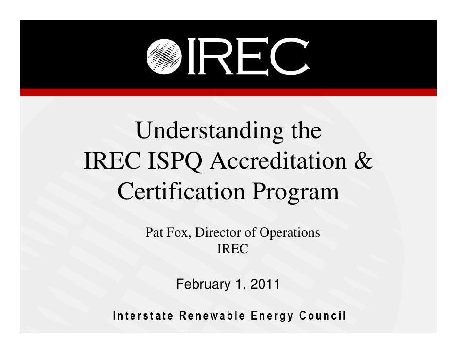 IREC ISPQ Informational Webinar Feb 2011
