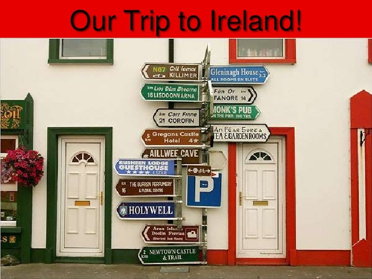 Our Trip to Ireland!