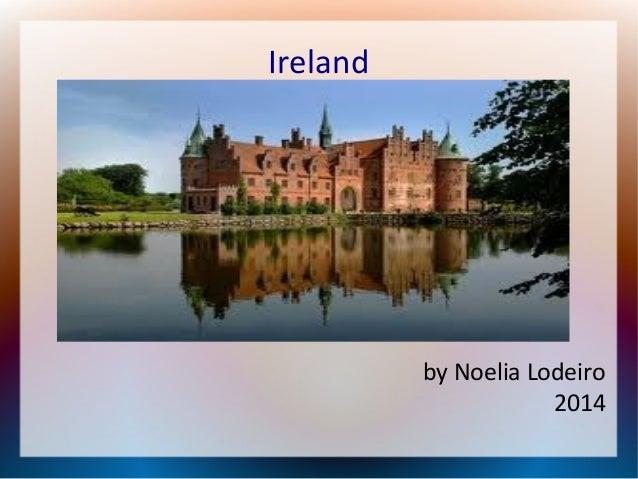 Ireland  by Noelia Lodeiro 2014