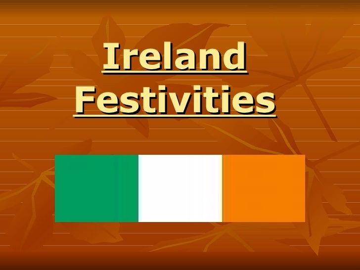 Ireland Festivities