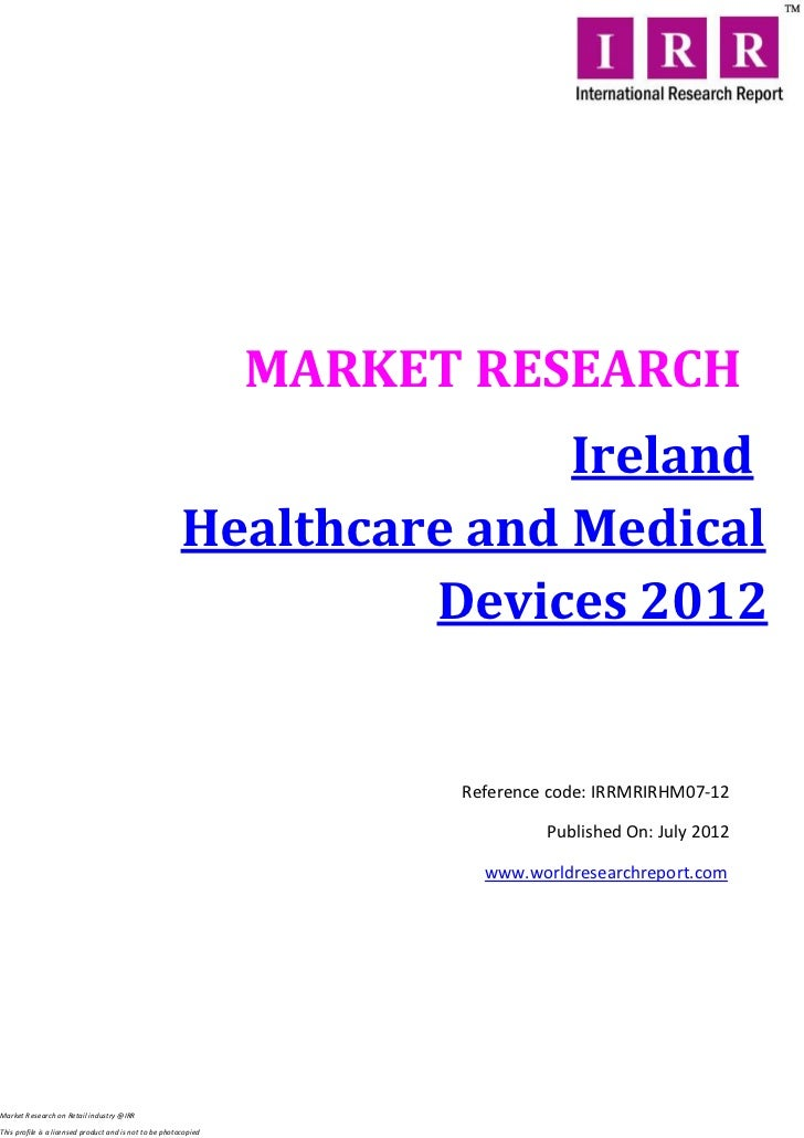 MARKET RESEARCH                                                                       Ireland                             ...